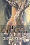 Kael The Awakening (Kael's Journey Book 1)