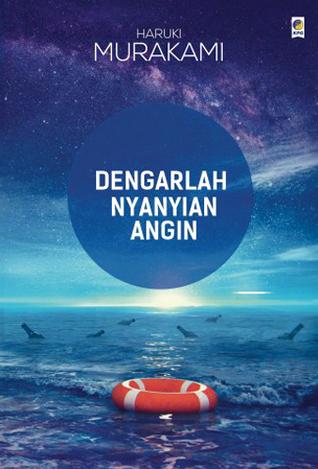 Dengarlah Nyanyian Angin by Haruki Murakami