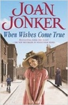 When Wishes Come True: A moving wartime saga of love, motherhood and freedom