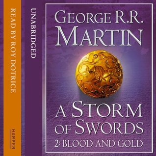 A Storm of Swords: Blood and Gold (Part Two)