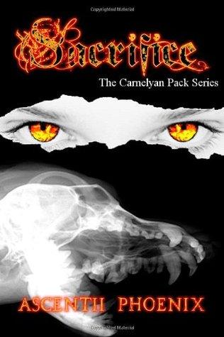 Sacrifice: The Carnelyan Pack Series (Book 2)