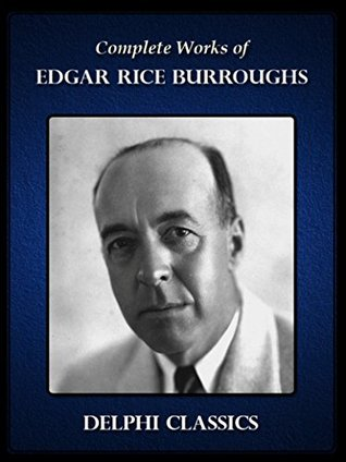 Complete Works of Edgar Rice Burroughs