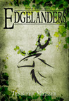 Edgelanders (Serpent of Time, #1)