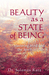 Beauty as a State of Being:...
