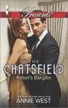 Rebel's Bargain (The Chatsfield, #7)