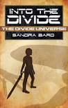 Into the Divide (The Divide Universe, #1)