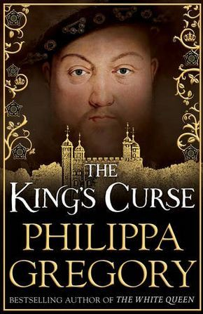 The King's Curse (The Plantagenet and Tudor Novels #7; The Cousins' War #6)