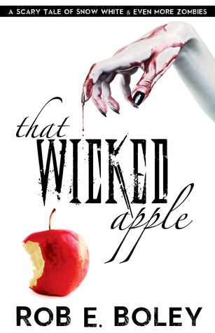 That Wicked Apple: Snow White & Even More Zombies
