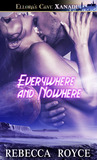Everywhere and Nowhere (Safe Haven #1)