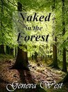 Naked in the Forest by Geneva West