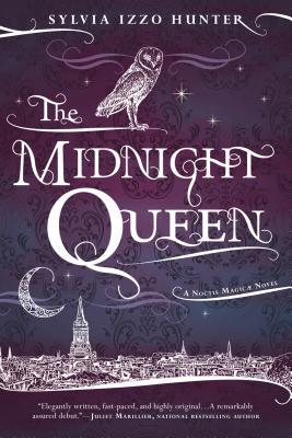 The Midnight Queen (Noctis Magicae, #1)