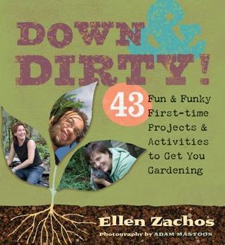 Down  Dirty by Ellen Zachos