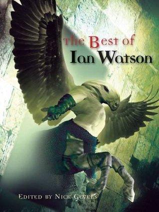 The Best of Ian Watson