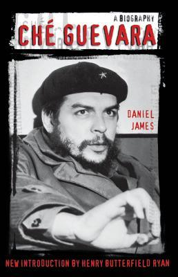 Che guevara a biography by daniel james 16614226 fandeluxe Document
