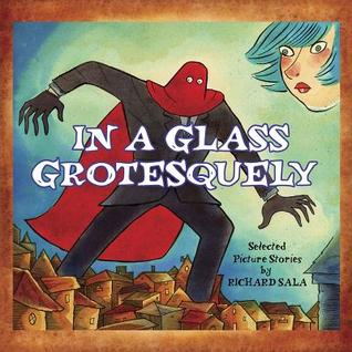 In A Glass Grotesquely
