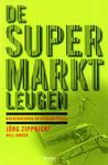 Jörg Zipprick: De Supermarktleugen