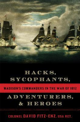 Hacks, Sycophants, Adventurers, and Hero...