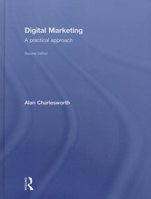 Digital Marketing: A Practical Approach