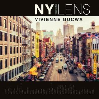NY Through the Lens : A New York Coffee Table Book
