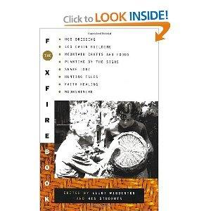 The Foxfire Book by Eliot Wigginton