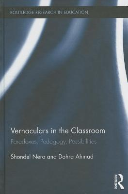 Engaging Vernacular Language and Literature in the Classroom: Paradoxes, Pedagogy, and Possibilities
