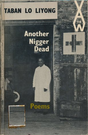 Another Nigger Dead: Poems