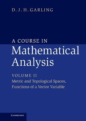 A Course in Mathematical Analysis, Volume II
