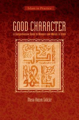 Good Character by Musa Kazim GulCur