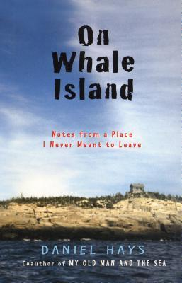 On Whale Island: Notes from a Place I Never Meant to Leave