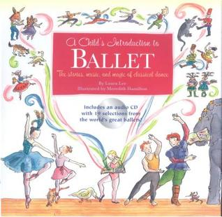 Child's Introduction to Ballet by Laura Lee