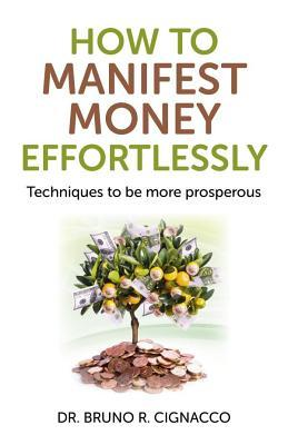 cover How to Manifest Money Effortlessly