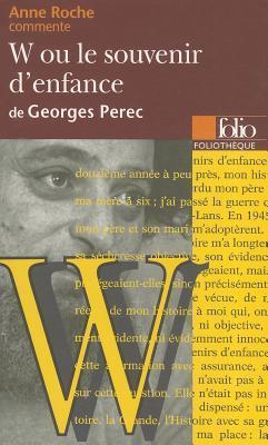 W ou Le souvenir d'enfance de Georges Perec