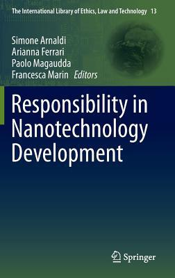 Responsibility in Nanotechnology Development