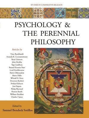 Psychology and the Perennial Philosophy: Studies in Comparative Religion