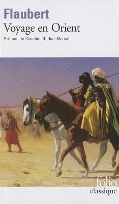 Voyage en Orient : 1849-1851