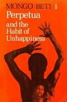 Perpetua and the Habit of Unhappiness