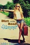 Dirt Road Summer (Dirt Road Series, #1)