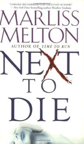 Next to Die (SEAL Team 12, #4)