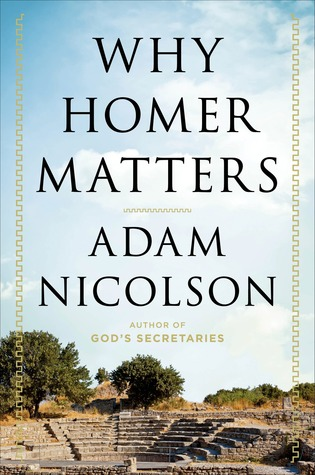 Why homer matters by adam nicolson fandeluxe Choice Image