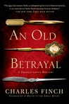 An Old Betrayal (Charles Lenox Mysteries #7)