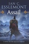 Assail (Novels of the Malazan Empire, #6)