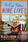 The Cat Sitter's Nine Lives (A Dixie Hemingway Mystery, #9)
