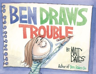 Ben Draws Trouble