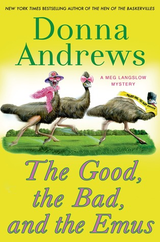 The Good, the Bad, and the Emus (Meg Langslow, #17)