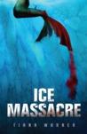 Ice Massacre