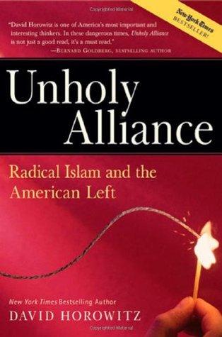 Unholy Alliance by David Horowitz