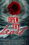 Open Thy Heart (Flora, #2)