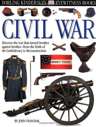 Civil War (DK Eyewitness Books, #114)