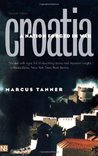 Croatia: A Nation Forged in War; Second Edition (Yale Nota Bene)