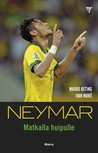 Neymar: Matkalla huipulle